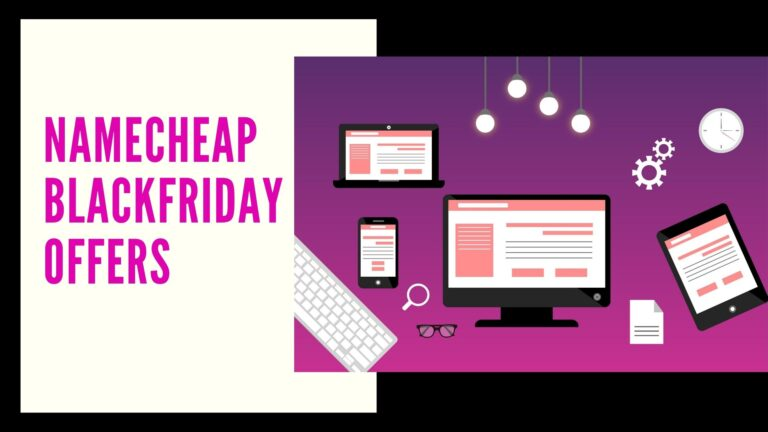 Blackfriday and cyber monday offers by Namecheap this year, Blackfriday Deals