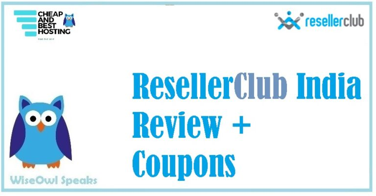 ResellerClub India and its Review with Coupon and Promos to save upto 80%