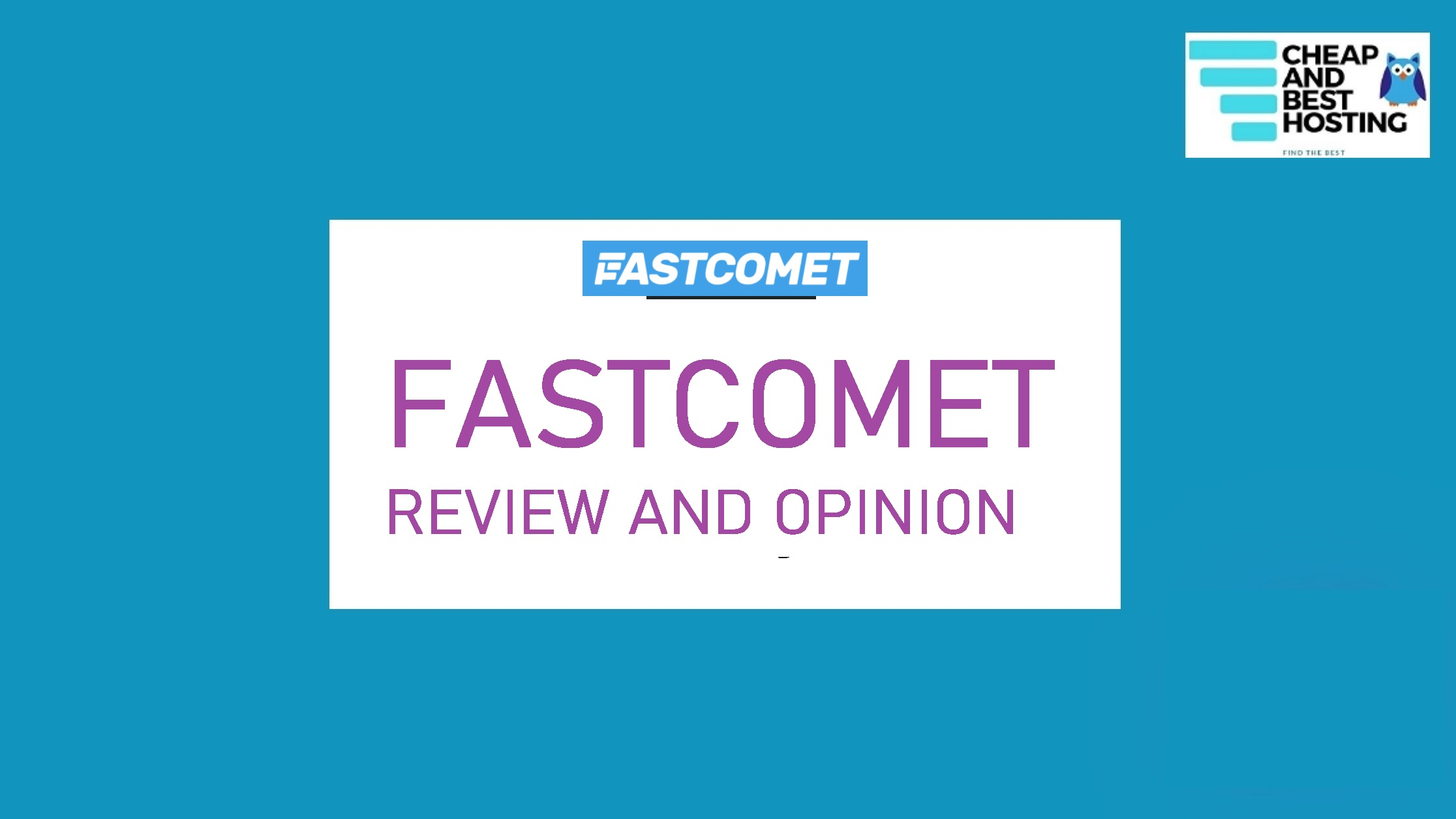 FASTCOMET REVIEW AND OPINION