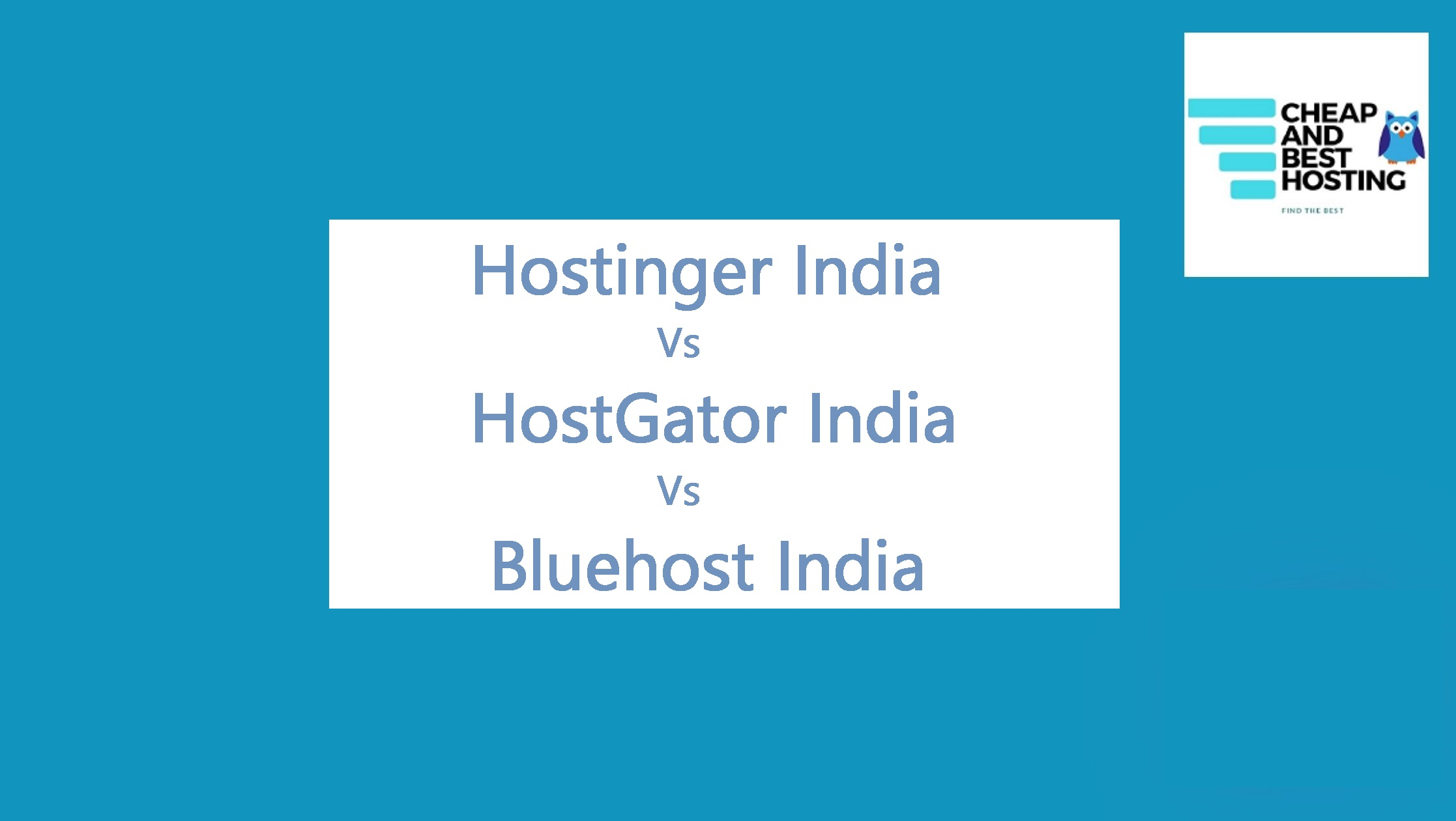 hostinger india vs hostgator india vs bluehost india