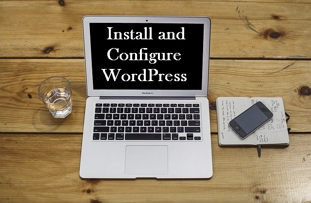 step 3 to start a wordpress blog- install and configure wordpress