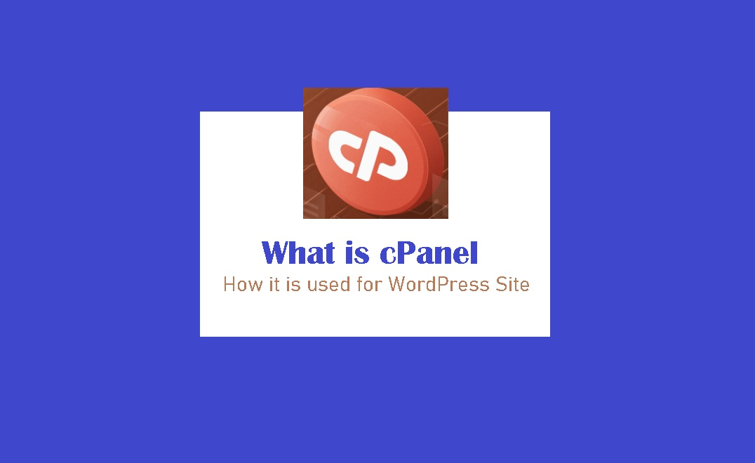 what is cpanel, how cpanel is used in wordpress hosting
