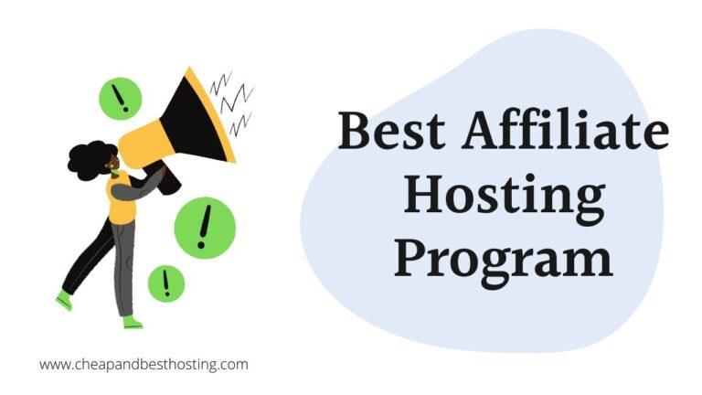 best affiliate hosting program