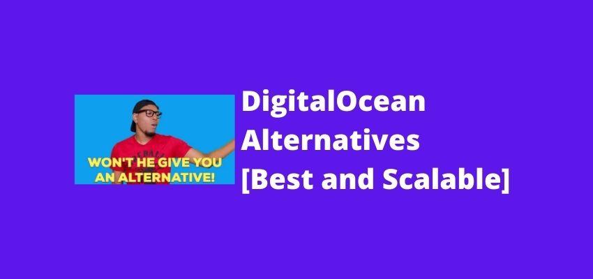 best alternatives and competitors of digitalocean