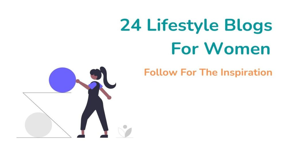 24 lifestyle blogs for women