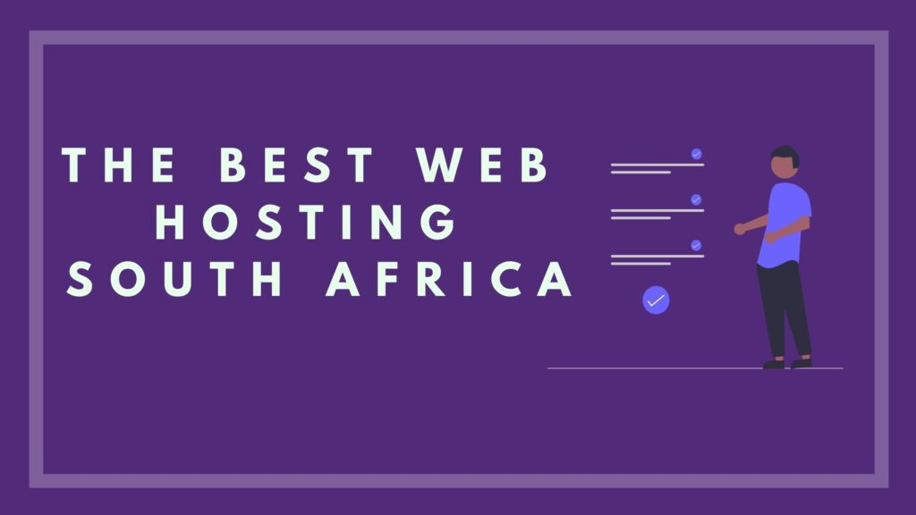 The Best Web Hosting South Africa