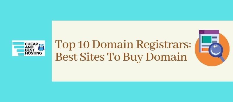 Top-10-Domain-Registrars-Best-Sites-To-Buy-Domain