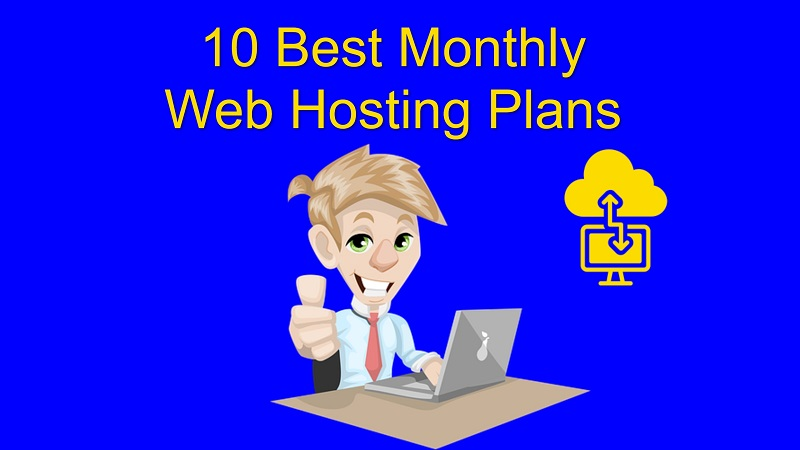 best month to month hosting, monthly hosting plans