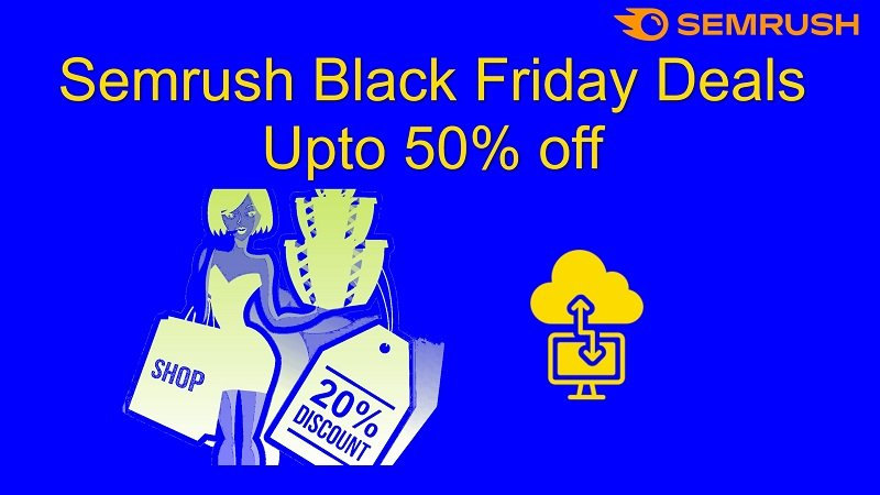 semrush black friday deals with heavy discounts